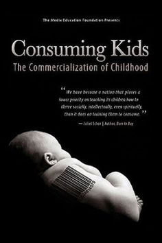 Consuming Kids [2008] directed by Adriana Barbaro and Jeremy Earp. Throws desperately needed light on the practices of a relentless multi-billion dollar marketing machine that now sells kids and their parents everything from junk food and violent video games to bogus educational products and the family car.  Drawing on the insights of health care professionals, children's advocates, and industry insiders, the film focuses on the explosive growth of child marketing in the wake of…
