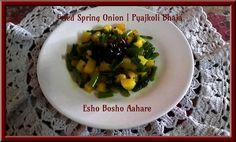 Stir Fried Onion Stalk Recipe | Pyajkoli Bhaja Recipe | Bengali Recipe ~ Esho Bosho Aahare