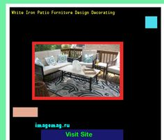 White Iron Patio Furniture Design Decorating 215750 - The Best Image Search