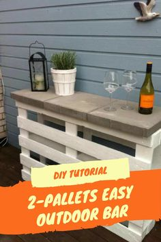 Diy Tutorial: Easy Outdoor Bar Made Out Of 2 Pallets