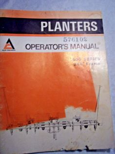 "Allis-Chalmers 600 Series 244"" Frame Planter Owner's Operator's Manual 2/1974  #AllisChalmers"