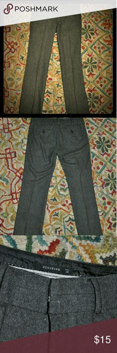 Reserved Gray Slacks Actual size before conversion is 38. I got quite a bit of use out of them at my last job so they are  missing a button and  a small stain (see pictures). Really nice though and in great shape besides those two things. 76% polyester, 20% viscose, 4% elastane . dark Gray. Reserved Pants Trousers