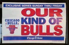 "Vintage Chicago Bulls Chicago Tribune Poster Newstand Sign ""OUR KIND OF BULLS"" #ChicagoBulls"