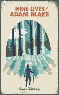 Nine Lives Of Adam Blake by Ryan Gladney ebook deal