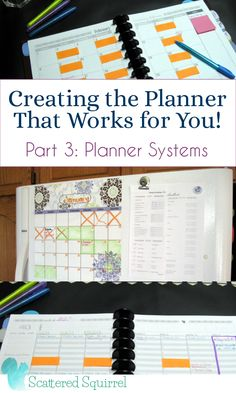 Creating the Planner That Works for You - Part 3: Planner Systems: What are they and what are they used for?