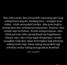 Quotes Rindu, Story Quotes, Hurt Quotes, Mood Quotes, People Quotes, Daily Quotes, Life Quotes, Broken Home Quotes, Sabar Quotes