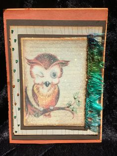 A personal favorite from my Etsy shop https://www.etsy.com/listing/386349428/card-handmade-owl-vintage-style-woodlen