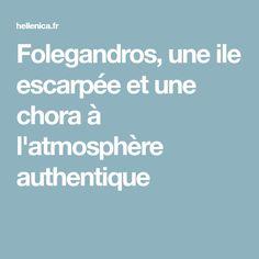 Folegandros, une ile escarpée et une chora à l'atmosphère authentique