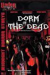 Dorm of the Dead (DVD, 2007)