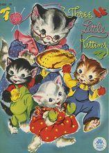 1950 Three Little Kittens Children's Book Nekoč sem jo imela tudi sama.
