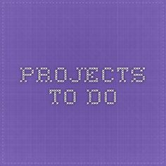 projects to do