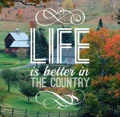 A day in the country Country Girl Quotes, Country Girls, Country Chic, Country Life, Country Living, Places Around The World, Around The Worlds, Beautiful Words, Beautiful Places