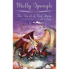 #Book Review of #MollySpungle from #ReadersFavorite - https://readersfavorite.com/book-review/molly-spungle  Reviewed by Kathleen Hill for Readers' Favorite  Molly Spungle: The Secret of Red Stone by Jessie L. Best is a cute fictional story about a fairy named Molly Spungle. Molly has to fix her wings and save her fairy friends from the evil sorcerer Jar-Ed. He wants to steal the magical fairy potions and the Outer World kingdom for himself, and he will stop at nothing to ...