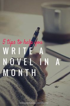Want to write a novel in a month? Or perhaps you& thinking about trying NaNoWriMo (National Novel Writing Month) in November. I have 5 tips to help you make it happen. Take a look, and jump in the comments if you have tips to share. Writer Tips, Book Writing Tips, Writing Quotes, Writing Process, Fiction Writing, Writing Resources, Start Writing, Writing Help, Writing A Novel