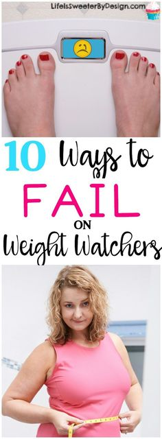 Find out how to FAIL on Weight Watchers. Learn from my mistakes so you can have success on Weight Watchers! These Weight Watchers tips will keep you on plan!
