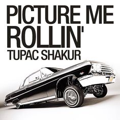 - Picture me rollin' # Big Syke, 2pac Pictures, Suge Knight, Chicano Love, Death Row Records, All Eyez On Me, Straight Outta Compton, Tupac Shakur, Thug Life