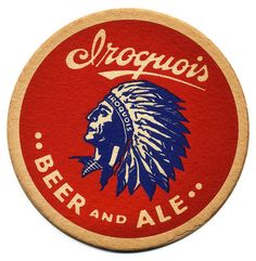 Iroquois Beer and Ale by Bart, Vintage Coaster Design Retro Advertising, Vintage Advertisements, Vintage Labels, Vintage Signs, Vintage Type, Sous Bock, Decoupage, American Beer, Beer Mats