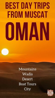 Oman Travel Guide – Discover the best day trips from Muscat : mountains of Jebel Shams of Jebel Akhdar, desert of Wahiba Sands, Wadi Whab, Dolphin watching or snorkeling… | Oman things to do | Oman Itinerary