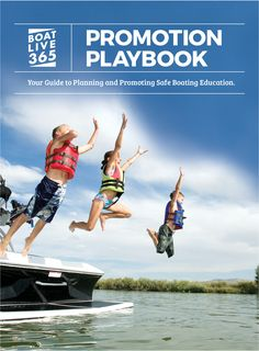 All boating advocates can help save lives with this marketing playbook. Plan events, be a better advocate for boating safety. Boat Safety, Save Life, Boating, Event Planning, Promotion, Events, Marketing, How To Plan, Education