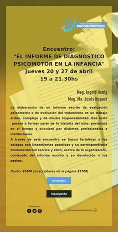"""Encuentro: """"EL INFORME DE DIAGNOSTICO PSICOMOTOR EN LA INFANCIA"""""""