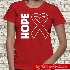 Hope Shirt for causes such as AIDS, Blood Cancer, Heart Disease, HIV, Stroke and Vasculitis Awareness.