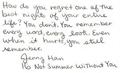 The summer I turned pretty Jenny Han Pretty Words, Love Words, Beautiful Words, Sad Quotes, Quotes To Live By, Love Quotes, Jenny Han Books, Even When It Hurts, Roman