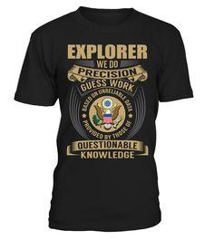 Explorer - We Do Precision Guess Work