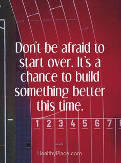Health Support, Resources & Information Positive Quote: Don't be afraid to start over. It's a chance to build something better this time. Positive Quote: Don't be afraid to start over. It's a chance to build something better this time. Positive Quotes For Life, Good Life Quotes, Work Quotes, Wisdom Quotes, Great Quotes, Quotes To Live By, Positive Motivation, Quote Life, Life Motivation