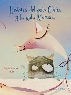 Historia del gato Güiña y la gata Morisca  Marta Brunet y mEy!