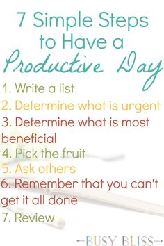 Struggling to have a productive day? Tackle your ever growing to-do list with these 7 simple steps.