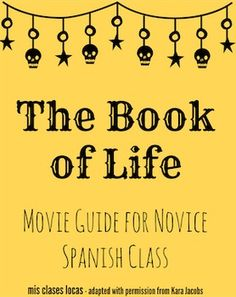 FREE Movie guide for The Book of Life (El Libro de Vida)