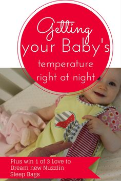 Getting your #baby's #temperature right at night is the ultimate challenge to get #sleep. Right? Read about my crazy week and our #giveaway of 3 Love to Dream Nuzzlin Trans Seasonal #sleepingbags - Mamma Raj Says