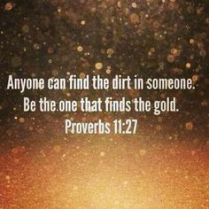 Photo: We too quick to judge and comment when there is a flaw in somebody. Do we ever compliment someone as quickly, when they achieve success. Food for thought! Success Quotes, Life Quotes, Proverbs 11, Weekday Quotes, Names Of Jesus, Christian Quotes, Inspire Me, Wise Words, Bible Verses