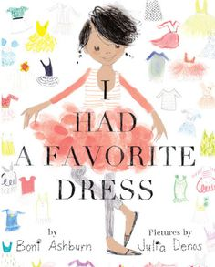 I Had a Favorite Dress is a delightful picture book about a young girl who re-uses fabric from her favorite dress for various other clothing items and accessories as she grows. One of the few picture books I've come across where there's a protagonist of color but race is a not a central issue to the story, thereby making it a good read for children looking to identify with a character.