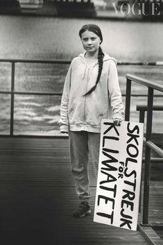 Meet Vogue's 15 Forces For Change - Greta Thunberg, climate change campaigner and student - Peter Lindbergh, Vogue Poses, Female Head, Protest Signs, Transgender People, Portraits, Royal Ballet, Christy Turlington, Together We Can