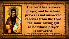 Ephraim the Syrian Saint Quotes, Orthodox Christianity, Guardian Angels, Spiritual Wisdom, Son Of God, Quotable Quotes, Christian Quotes, Psalms, Quotations
