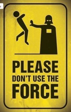 Star Wars - Darth Vader, please don't use the force yellow hazard sign Star Wars Meme, Star Wars Sith, Star Wars Poster, Decoration Star Wars, Cuadros Star Wars, Images Star Wars, Darth Vader, Star War 3, The Force Is Strong