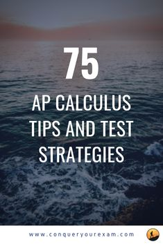 AP Calculus is hard. Read this comprehensive guide for 75 actionable tips and test taking strategies to score a 4 or 5 on this year's AP Calc exam. Ap Exams, Exams Tips, Ap Test, Test Prep, Ap Calculus, Test Taking Strategies, Maths Exam, Ap Chemistry, Importance Of Time Management