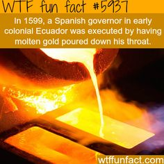 Execution by molten gold - WTF facts