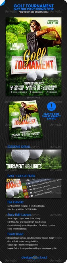 Golf Tourament Event Promo Flyer  #GraphicRiver         The Golf Tournament Event Promo Flyer is perfect for any golf related event. Easily customize your flyer to promote your event with just a few easy clicks. Easy edit smart object layers make updating this flyer a snap. Just add your own event details, logos and model images and your done. The file layers are color coded for simple hassle free editing. Models not included. 	 File Details:  5X7 Inch CMYK PSD Templates (.125 Inch Bleeds)…
