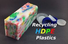 How to Recycle HDPE Plastic the Easy Way (with Pictures)