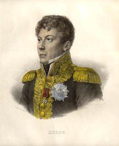 Géraud Hubert Christophe Michel du Roc de Brion dit Michel Duroc, duc de Frioul, grand maréchal du palais de Napoléon Ier, né à Pont-à-Mousson le 25 octobre 1772 et tombé au champ d'honneur à la bataille de Bautzen (Saxe) le 22 mai 1813. Il est parfois surnommé l'« ombre de Napoléon ».