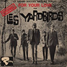 The Yardbirds For Your Love French CD single / Vinyl Cd, Vinyl Records, Psychedelic Bands, Rock Album Covers, The Yardbirds, 60s Music, British Rock, Vintage Rock, Eric Clapton