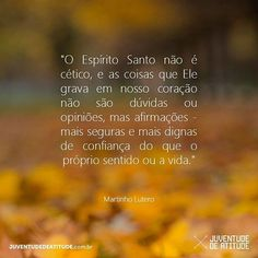 104 Melhores Imagens De Espírito Santo Pretty Quotes God Is Good