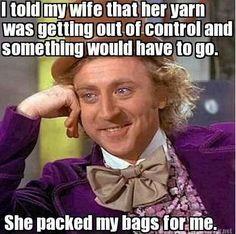 Fuente: http://rampantpenguin.tumblr.com/post/84084385325 / / Le dije a mi mujer que su alijo empezaba a estar fuera de control y algo tendría que irse.  Hizo las maletas para mí.