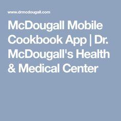 McDougall Mobile Cookbook App | Dr. McDougall's Health & Medical Center