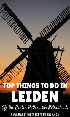 48 Hours in Leiden: Things To Do, Where To Stay & Where To Eat! Click to find out more about Leiden and how it is a perfect day trip from Amsterdam ************************************************************************************************** Lieden Things To Do | Leiden Day Trip from Amsterdam | Day Trip From Amsterdam | 48 Hours in Lieden | Where to Eat Leiden | Where to Stay Lieden