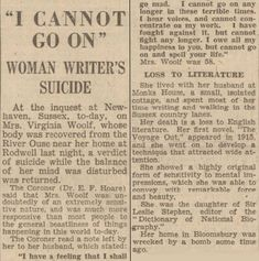 """""""I cannot go on."""" How The Gloucestershire Echo reported Virginia Woolf's suicide in 1941."""