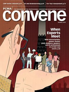 Convene is the official magazine of PCMA (Professional Convention Management Association)