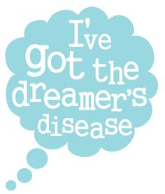 .... I got a dream